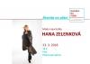 Povídání s módní návrhářkou Hanou Zelenkovou nejen o módě v přednáškovém sále na Faře