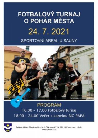 So 24. 7. 2021 Fotbalový turnaj o pohár města, Sportovní areál u Sauny