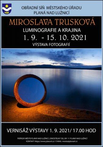 St 1.9.2021 Luminografie a krajina/ Miroslava Trusková