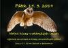 Pátek 15. 3. - Noční hlasy v plánských lesích