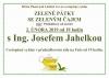 Pátek 1. 2. - Zelený pátek se zeleným čajem s Ing. Josefem Jahelkou